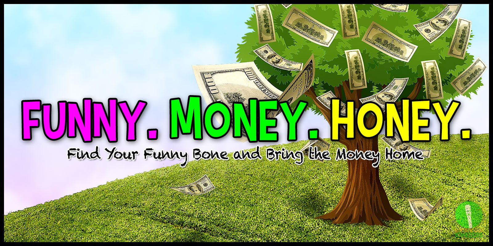 Funny Money Honey