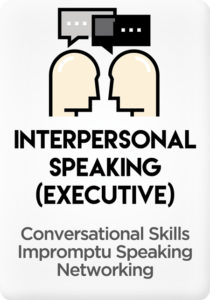 Interpersonal Speaking (Executive)